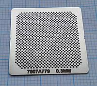 Трафарет BGA 7807A779, шар 0,3 мм