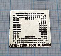 Трафарет BGA A17B-3300-0500, шар 0,5 мм