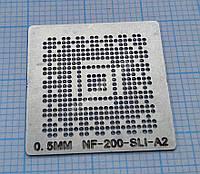 Трафарет BGA NF-200-SLI-A2, шар 0,5 мм