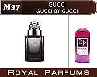 Мужские духи на разлив Gucci «Gucci by Gucci» №37     30мл, +ПОДАРОК