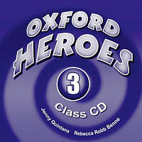 Oxford Heroes 3 Class Audio CDs (3)