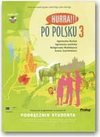 Hurra!!! Po Polsku. Podręcznik Studenta. Книга 3 (+ CD-диск)