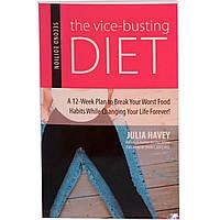 Books, Vice Busting Diet/Разрушающая зло диета, второе издание, Джулия Хэвей, 222 страницы, мягкая обложка, на английском  языке