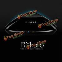 Broadlink RM PRO смартфон домашней автоматизации беспроводной пульт дистанционного управления универсальный