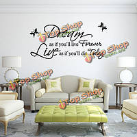 Мечтать, как будто вы будете жить вечно ПВХ стикер стены обои zy8133, фото 1