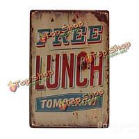 Бесплатный обед завтра олова знак Ретро металлический налет плакат бар паб дома стены декор