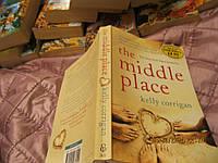Книга на английском языке The middle place роман
