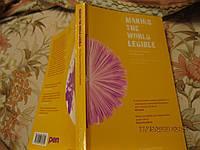 На английском языке книга MAKING THE WORLD LEGIBLE