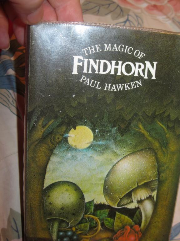 Книга на английском языке грибы Paul Hawken The magic of Findhorn