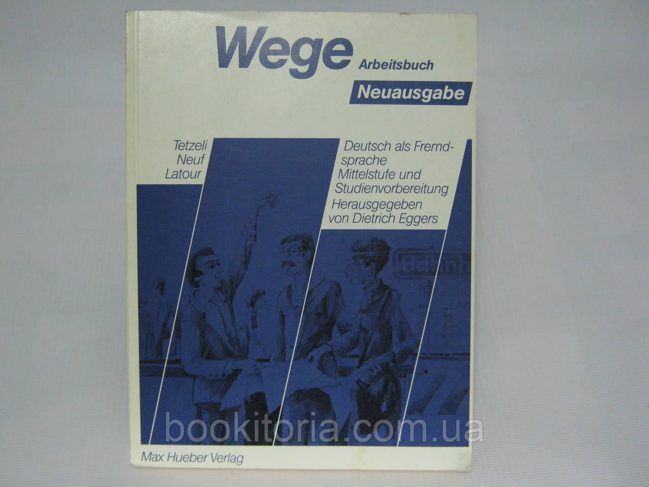 Wege. Neuausgabe. Herausgegeben von Dietrich Eggers (б/у)., фото 1