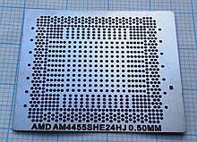 Трафарет BGA AMD AM4455SHE24HJ