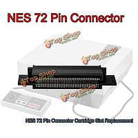 72 контактный разъем Слот для замены картриджа для 8бит Нинтендо NES развлекательной системы
