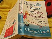 Книга на английском языке роман Personally,I Blame My Fairy Godmother CLAUDIA CAROLL