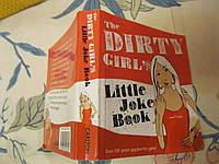 Книга the DIRTY GIRLS Little Joke book английский, фото 1