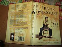 Книга НА АНГЛИЙСКОМ ЯЗЫКЕ БРИТАНИИ FRANK McCOURT