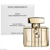 Gucci Premiere edp 75 ml. w оригинал Тестер