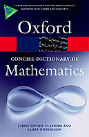 Concise Oxford Dictionary of Mathematics Fourth Edition