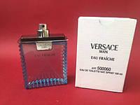 Туалетная вода мужская Versace Eau Fraiche Man 100ml тестер