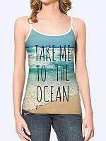 Майка Take me to the Ocean