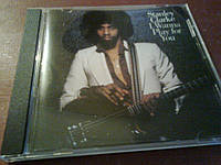 Stanley Clarke I Wanna Play For You CD фирм б/у