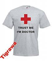 Футболка с печатью Медику Trust Me I'am Doctor