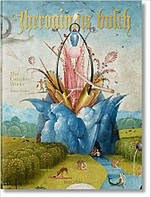 Hieronymus Bosch: The Complete Works. Автор: Stefan Fischer