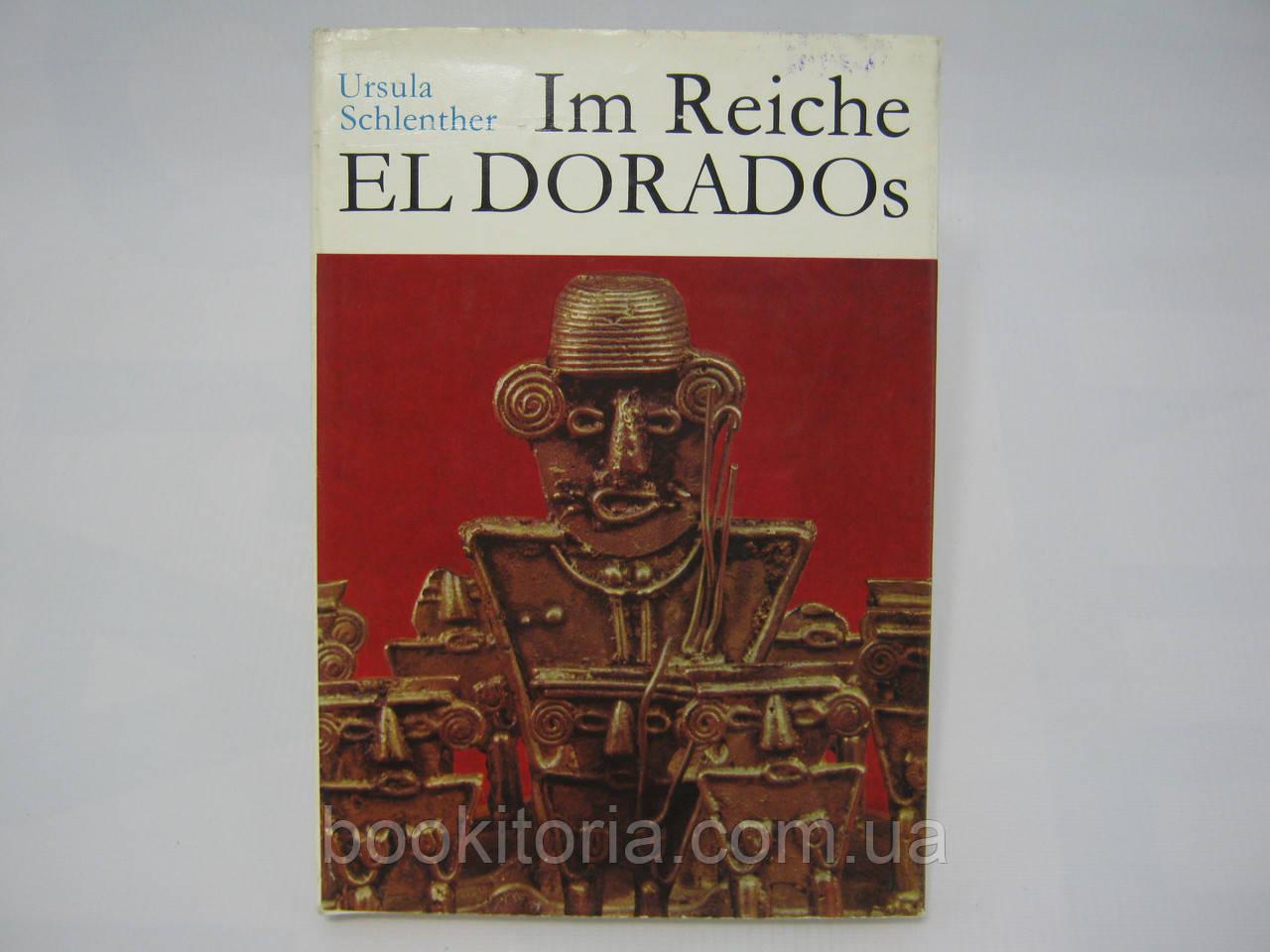 Schlenther U. Im reiche El Dorados (б/у).