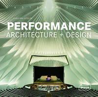 Performance Architecture + Design. Арт-площадки: архитектура + дизайн