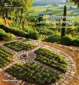 Середземноморський ландшафтний дизайн. Mediterranean Landscape Design: Vernacular Contemporar
