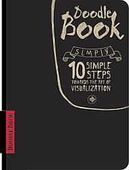 Дудлбук Doodle book 10 simple stepstowards the art of visualization (англ.язык)