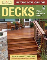 Ultimate guide: decks: plan, design, build (4th edition). Основное руководство