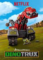 Динотракс- Dinotrux - DreamWorks Dinotrux