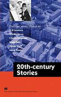 Macmillan Literature Collections : Twentieth - Century Stories
