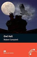 Pre-int : Owl Hall