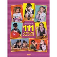 111 дослідів для дітей. Мартіна Рютер
