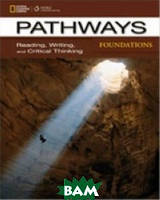 Pathways Foundations. Reading, Writing, and Critical Thinking. Text with Online Access Code