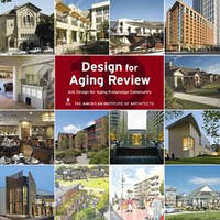 Design for Aging Review 10: AIA Design for Aging Knowledge Community. Дизайн домов для престарелых