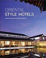 Oriental Style Hotels. Восточный стиль отелей