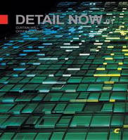 Detail Now 01 - Curtain Wall Office Buildings. Детали. Офисные здания.