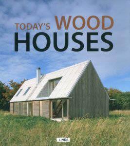 Частная архитектура. Today's Wood Houses. Современные деревянные дома
