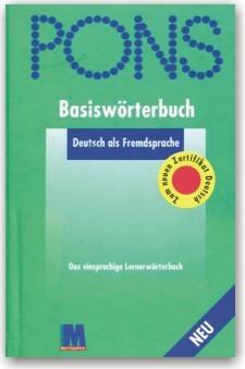 PONS. Basiswörterbuch Deutsch als Fremdsprache Das Einspraching Lernerwörterbuch