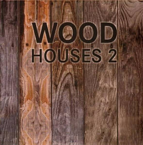 Частная архитектура. Wood Houses 2. Деревянные дома