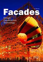 Facades: design, construction & technology. Фасады: проектирование, строительство и технологии.