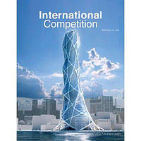 International Competition Architecture Works. Архитектурные конкурсы.