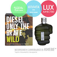Diesel Only The Brave Wild. Eau De Toilette 125 ml / Туалетная вода Дисель Онли Де Брейв Вайлд 125мл