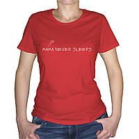 "Женская футболка ""MAMA NEVER SLEEPS"", фото 1"