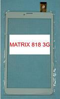 Тачскрин Сенсор  MATRIX 818 3G ПРОВЕРЕН !! ОРИГИНАЛ !