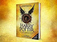 Harry Potter and the Cursed Child : Parts One & Two Joanne Rowling Гарри Поттер и проклятое дитя