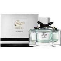 Женская парфюмированная вода Flora By Gucci Eau Fraiche - летний, кокетливый аромат с нотками пачучи AAT