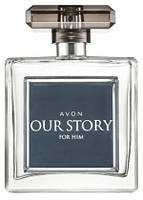 Our Story For Him Avon для мужчин